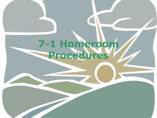 7-1 Homeroom Procedures