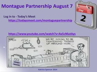 Montague Partnership August 7