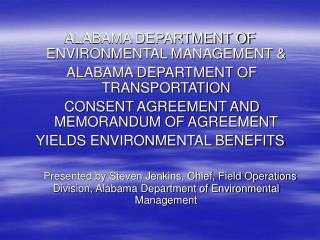 ALABAMA DEPARTMENT OF ENVIRONMENTAL MANAGEMENT &  ALABAMA DEPARTMENT OF TRANSPORTATION