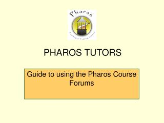 Guide to using the Pharos Course  Forums