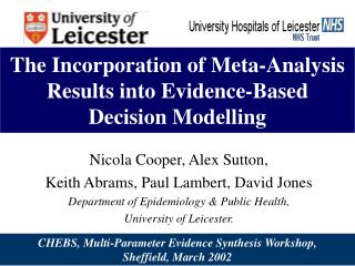 The Incorporation of Meta-Analysis Results into Evidence-Based  Decision Modelling