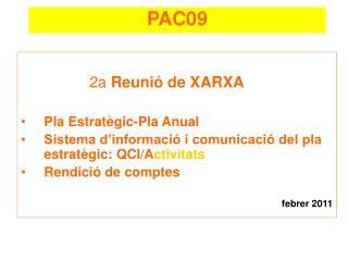 2a  Reunió de XARXA Pla Estratègic-Pla Anual