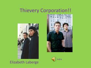 Thievery Corporation!!