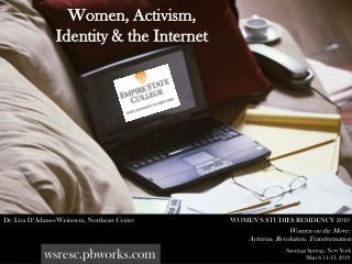 Women, Activism,  Identity & the Internet