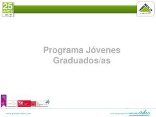 Programa Jóvenes Graduados/as