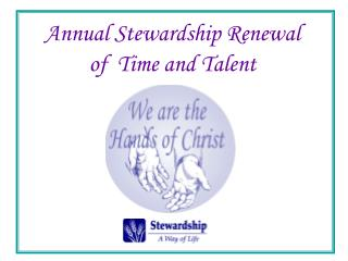 Annual Stewardship Renewal of  Time and Talent