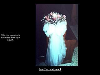 Pew Decoration - 1