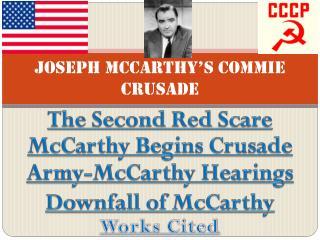Joseph McCarthy's Commie Crusade
