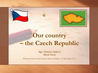 Our country � the Czech Republic