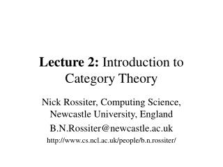 Lecture 2: Introduction to Category Theory
