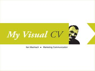 Ilan Mashiach  ●   Marketing Communication