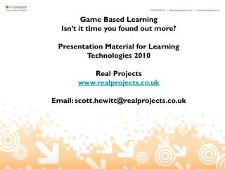 Game Based Learning  Isn�t it time you found out more?