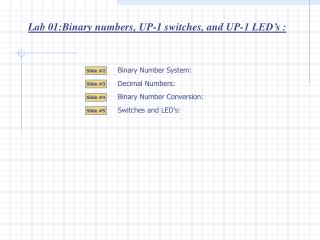 Lab 01: Binary numbers, UP-1 switches, and UP-1 LED's  :