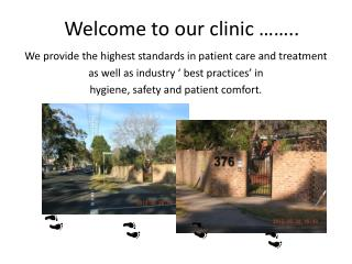 Welcome to our clinic ……..