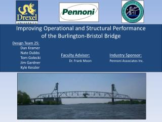 Improving Operational and Structural Performance of the Burlington-Bristol Bridge