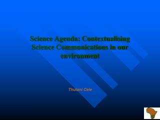 Science Agenda: Contextualising Science Communications in our environment