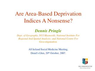 Are Area-Based Deprivation Indices A Nonsense?