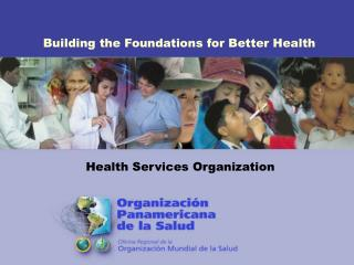 Building the Foundations for Better Health