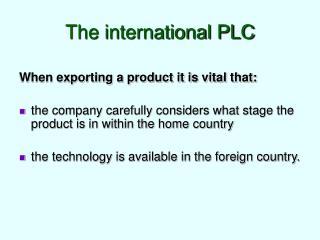 The international PLC