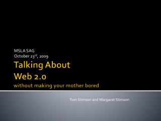 Talking About  Web 2.0 without making your mother bored