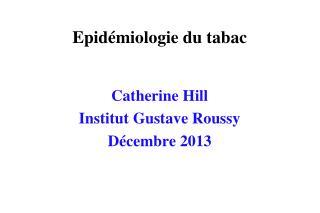 Epid�miologie du tabac