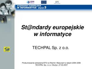 St@ndardy europejskie w informatyce