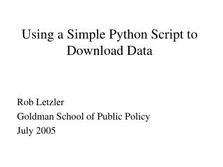 Using a Simple Python Script to Download Data