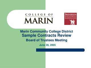 Marin Community College District Sample Contracts Review Board of Trustees Meeting  June 28, 2005