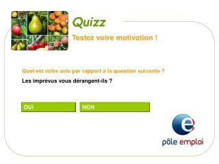 Testez votre motivation !