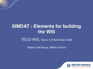 SIMDAT : Elements for building the WIS