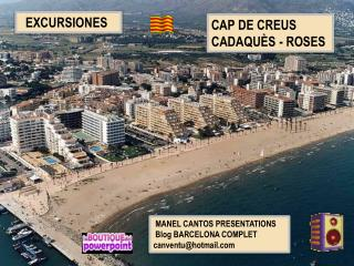 MANEL  CANTOS  PRESENTATIONS    Blog  BARCELONA  COMPLET    canventu@hotmail