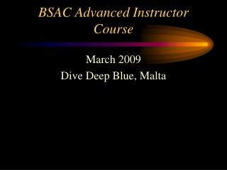 BSAC Advanced Instructor Course