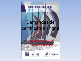 Demandes de  certificats en ligne