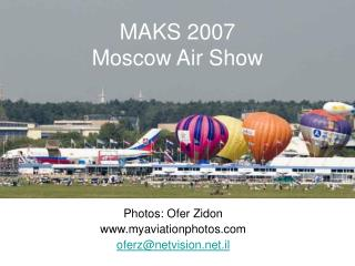 MAKS 2007 Moscow Air Show
