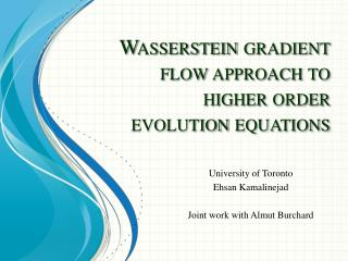 Wasserstein gradient flow approach to higher order evolution equations