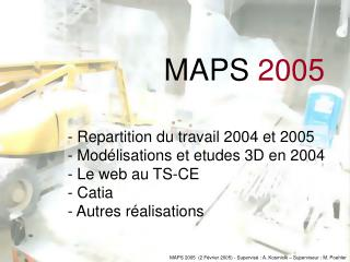 MAPS  2005
