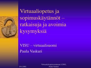 Virtuaaliopetus ja sopimuskäytännöt – ratkaisuja ja avoimia kysymyksiä