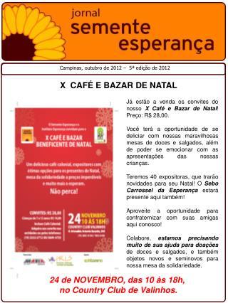 X  CAFÉ E BAZAR DE NATAL