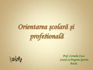 Prof. Cornelia  Cucu Liceul  cu Program  Sportiv Bac ă u