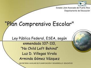 Estado Libre Asociado de Puerto Rico Departamento de Educación
