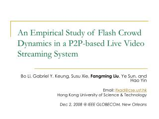 An Empirical Study of Flash Crowd Dynamics in a P2P-based Live Video Streaming System