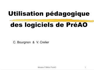Utilisation pédagogique  des logiciels de PréAO