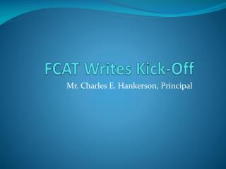 FCAT Writes Kick-Off