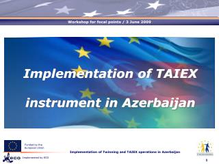 Implementation of TAIEX instrument in Azerbaijan