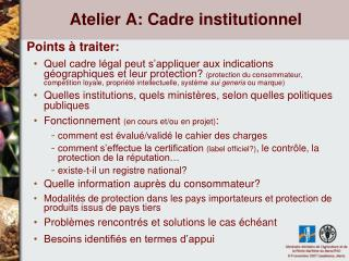 Atelier A: Cadre institutionnel