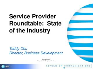 Service Provider Roundtable:  State of the Industry