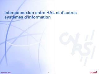 Interconnexion entre HAL et d'autres systèmes d'information