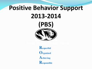 Positive Behavior Support 2013-2014 (PBS)