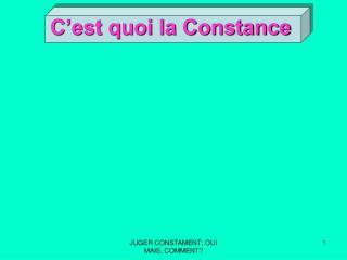 C'est quoi la Constance