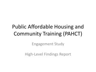 Public Affordable Housing and Community Training (PAHCT)